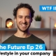Hygge lifestyle in your company WhatTheFuture Vlog