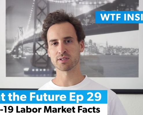 Covid-19 Labor Market Summary - What the Future Ep 29