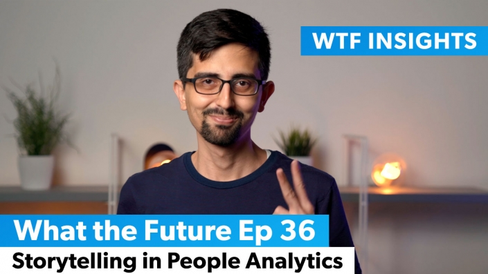 The power of storytelling in People Analytics - What the Future Ep 36