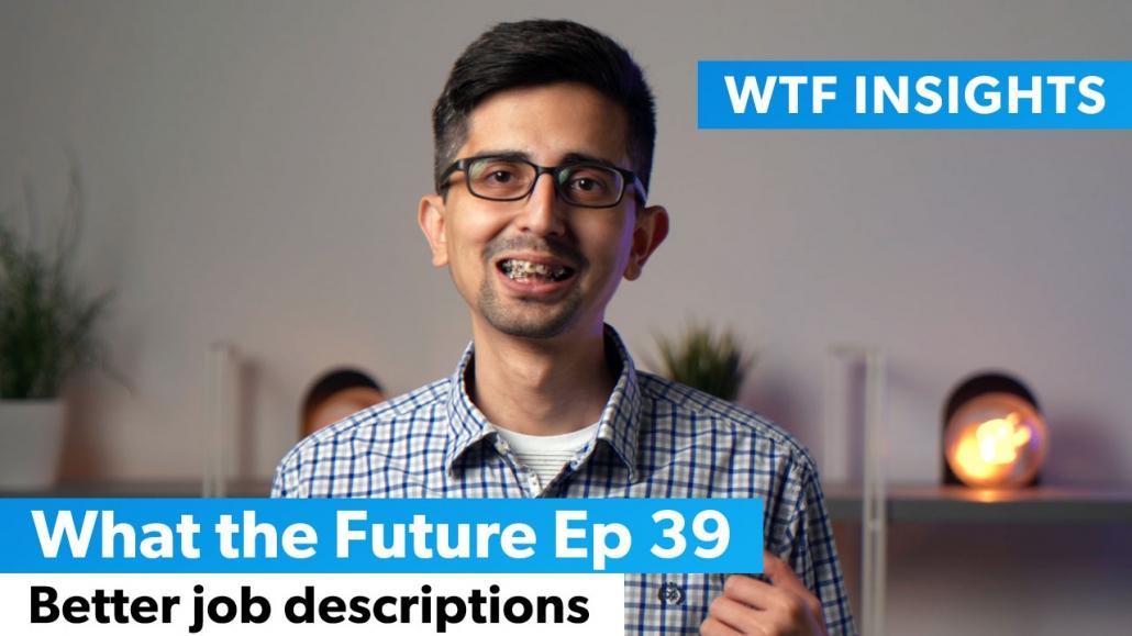 Better job descriptions WTF vlog